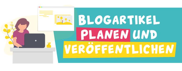 Blogbeiträge planen und veröffentlichen - Anleitung/Hilfestellung von Jacob Medien