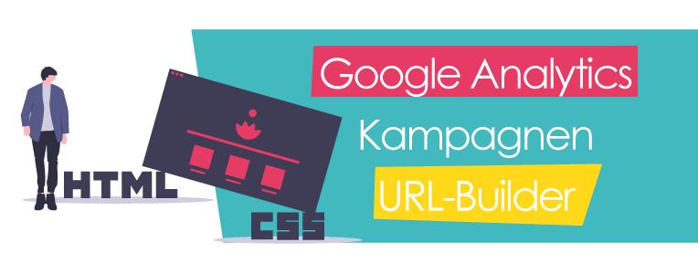 Kampagnen-Kennzeichnung via URL für Google Analytics