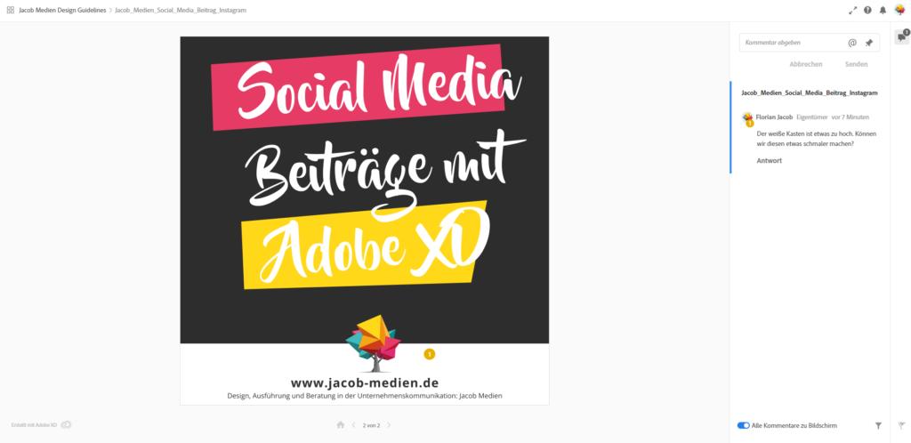 Mit der Kommentar-Funktion von Adobe XD (Im Browser) lässt es sich noch besser zusammenarbeiten.